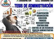 Asesoría y desarrollo de tesis de administración, contabilidad, finanzas.