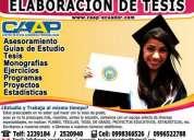 Tutoria y asesoria en el desarrollo y elaboracion de tesis, proyectos, maestrias, guias 0983713022