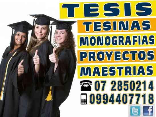 Hacemos de Tesis profesionales en Cuenca, tesinas, Asesoría en Proyectos. Maestrías y Doctorados