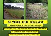 $ 15.000 lote con casa en puerto misahualli-napo