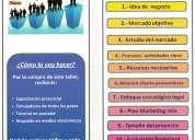 Taller: cÓmo en 10 pasos crear tu empresa o negocio exitoso