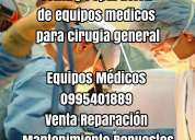 Venta y reparacion de equipos medicos para cirugia general