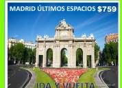 Madrid de promociÓn ida y vuelta en $759