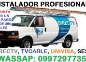 Servicio tecnico, instalacion de antenas directv, tvcable, univisa, cnt, ses4 precios bajos