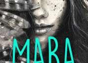 Nuevo libro -mara autora:bibiana maldonado