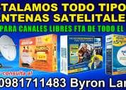 Instalacion de todo tipo de antenas satelitales 0981711483