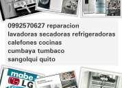 domicilio🏠 reparacion 0992570627 calefones refrigeradoras 🔧 lavadoras secadoras cumbaya sangol