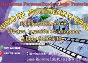 Cursos de multimedia y edición de vídeos.