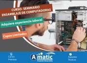 Seminario de mantenimiento, reparaciÓn y ensamblaje de computadoras