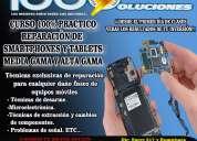 Curso de reparaciÓn de celulares - smartphones y tablets 100% prÁctico comunÍcate ya¡¡¡ con no