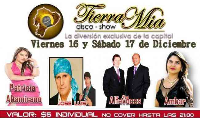 Disco-show Tierra Mia inf: 0987842149NO4