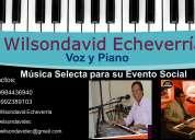 Cantante - pianista. mÚsica en vivo todo evento social
