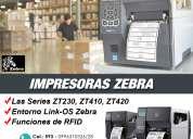 Impresora zebra serie zt230, zt410, zt420