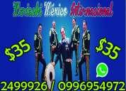 $35 precio de mariachis en quito 0982495355  sur, centro, norte, valles