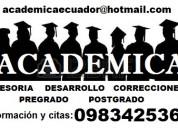 Asesoria academica de tesis y proyectos desde el 2008.