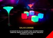 Alquiler de salaslounge, mesas cocteleras, sillas cocteleras, luces led, iluminacion