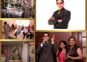 Animador y maestro de ceremonias de matrimonios y quinceañeras