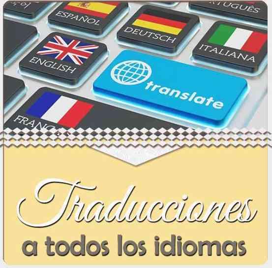 TRADUCCIONES A TODO IDIOMA TODO TIPO DE DOCUMENTO EN GUAYAQUIL Y TODO EL MUNDO