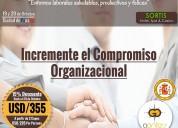 =incremente el compromiso organizacional=