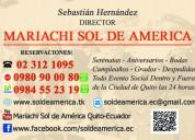 Precios de mariachis en quito-mariachi sol de america 0980900080