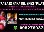 Trabajo inmediato para mujeres activas en guayaquil