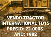Vendo excelente tractor international td15