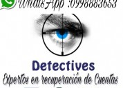 Detectives en todo el ecuador investigaciones (hackeos) recuperacion de mensajes consulte
