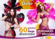 Hora loca show samba, temáticas o personalizado para bodas, 15 años, grados.. en quito/valles