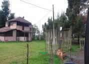 casa de campo y terreno en carabuela- otavalo