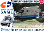 Servicio de ambulancias para cobertura de eventos masivos y de alto riesgo traslados hospitalarios