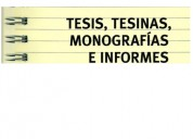 AsesorÍa y redacciÓn de tesis, tesinas, informes, monografÍas