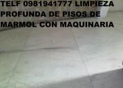 Telf 0991073831 limpieza de pisos duros marmol o madera