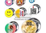 Elaboracion de pins personales fotos, botones publicitarios, botones con publicidad, etc.