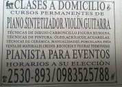 Se dan clases a domicilio de piano,violin,guitarra