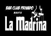 #lamadrinamanta ahora bar club privado