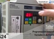 $24.99 taller variadores de frecuencia