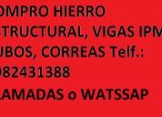 Compro hierro estructural, vigas ipm 0982431388