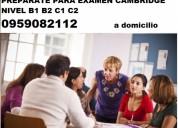 Preparacion examen cambridge  nivel b1 b2 c1 c2 si