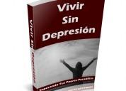 Vivir sin depresión - un paso a paso contra la dep