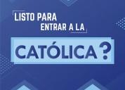 Preparación examen  universidad católica