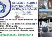 InstalaciÒn de redes inalambricas y radio enlaces, contactarse