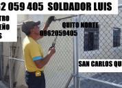 0962059405 soldaduras metalicas maestro luis