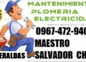 Electricista plomero quiteÑo en sn lorenzo borbor