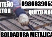 Milton soldaduras metalicas quito norte 0986639052